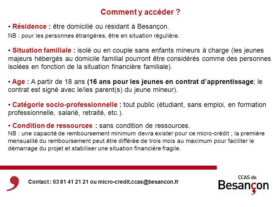 Comment y accéder Résidence : être domicilié ou résidant à Besançon.