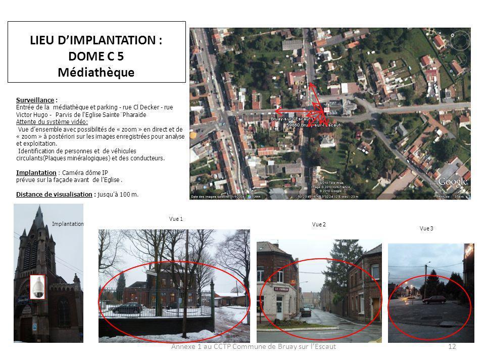 LIEU D'IMPLANTATION : DOME C 5 Médiathèque