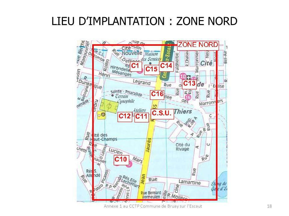 LIEU D'IMPLANTATION : ZONE NORD