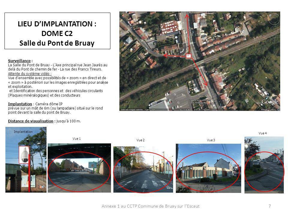 LIEU D'IMPLANTATION : DOME C2 Salle du Pont de Bruay