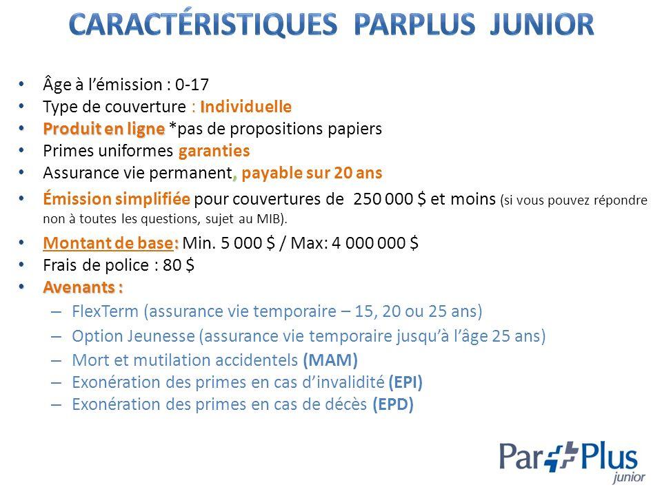 Caractéristiques ParPlus junior