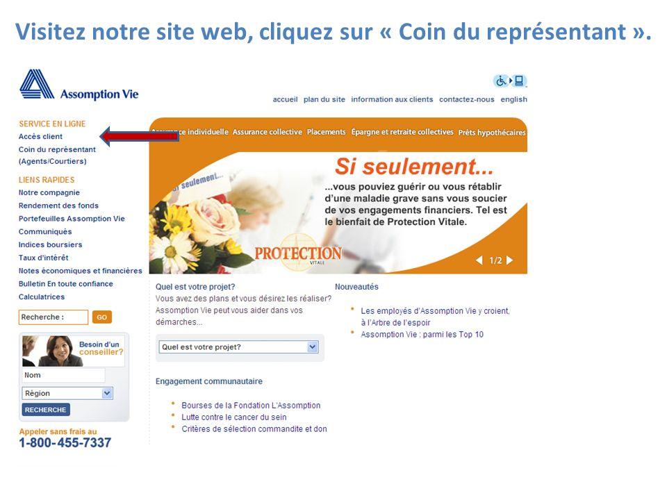 Visitez notre site web, cliquez sur « Coin du représentant ».