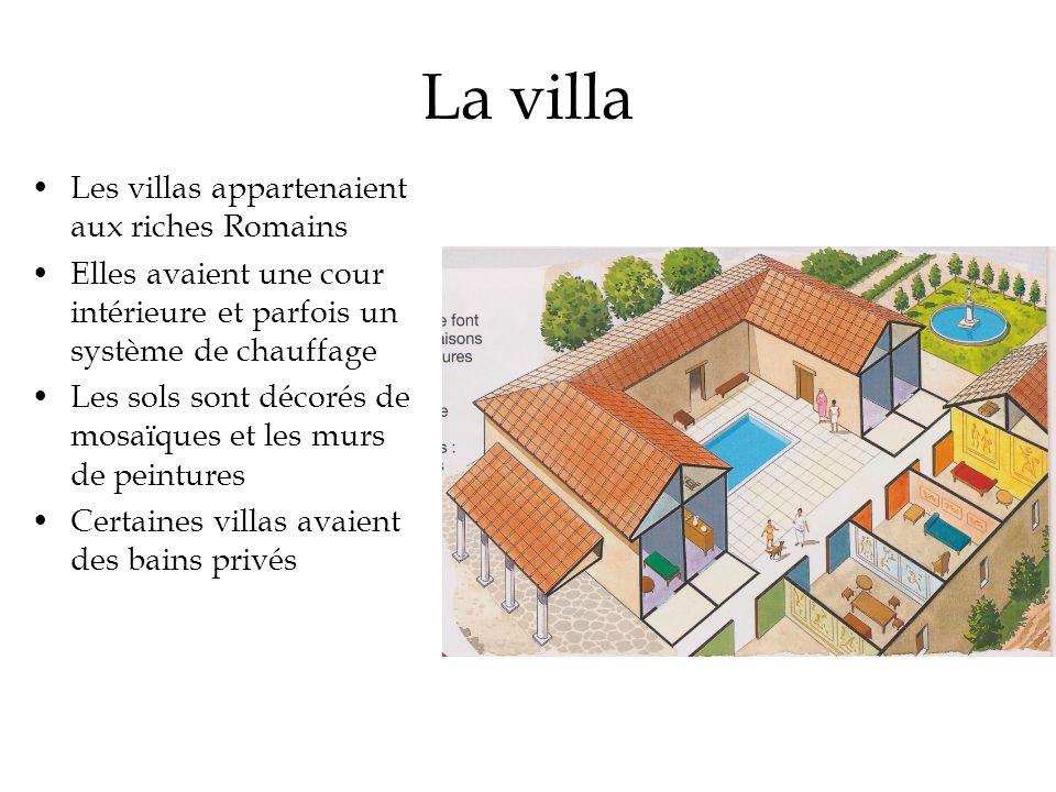 La villa Les villas appartenaient aux riches Romains