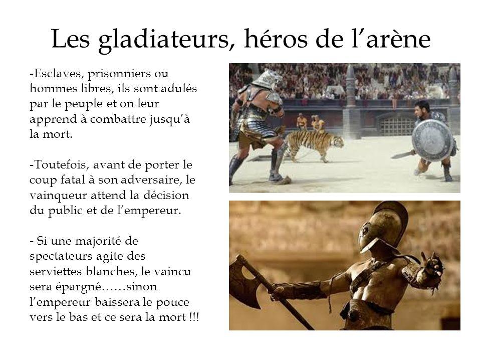 Les gladiateurs, héros de l'arène