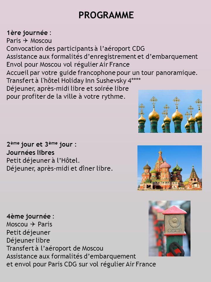 PROGRAMME 1ère journée : Paris  Moscou
