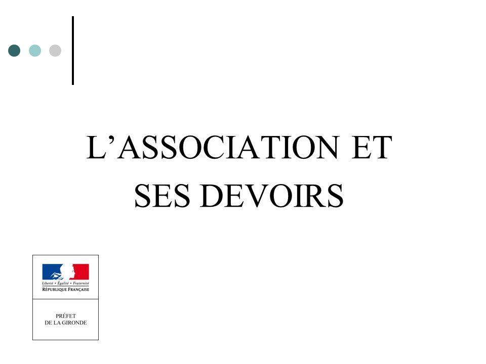 L'ASSOCIATION ET SES DEVOIRS