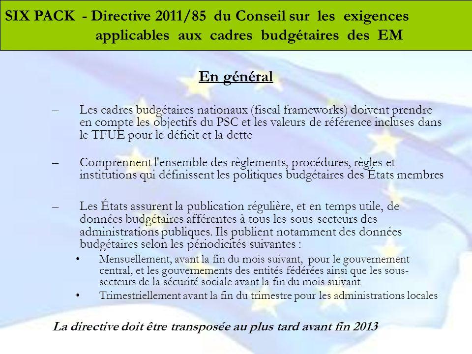 En général SIX PACK - Directive 2011/85 du Conseil sur les exigences