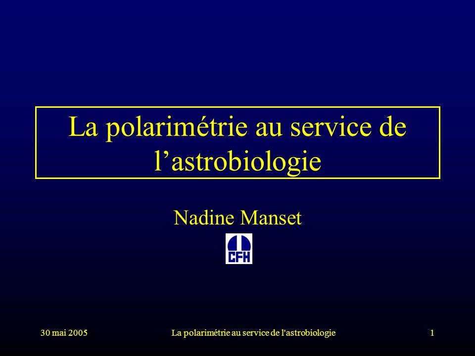 La polarimétrie au service de l'astrobiologie