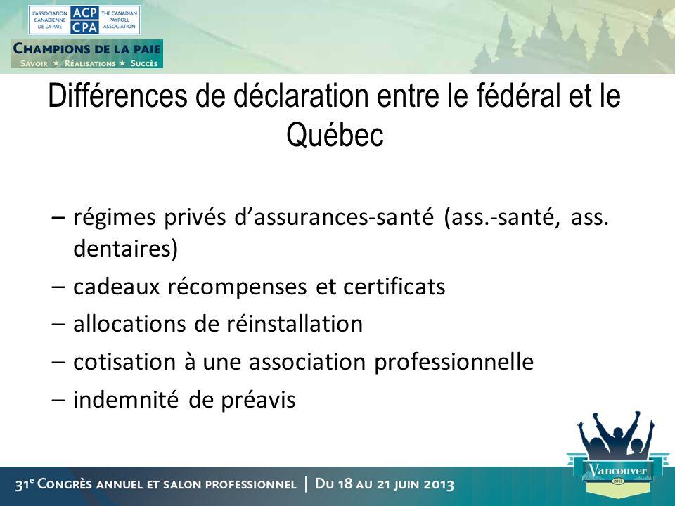 Différences de déclaration entre le fédéral et le Québec