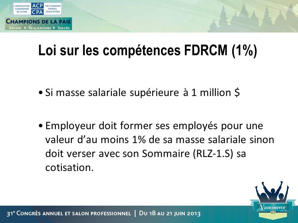 Loi sur les compétences FDRCM (1%)