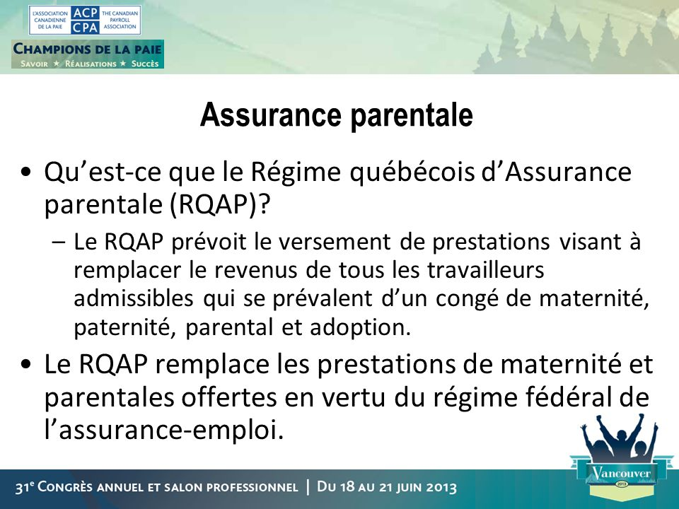Assurance parentale Qu'est-ce que le Régime québécois d'Assurance parentale (RQAP)