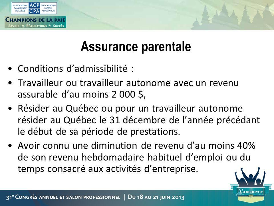 Assurance parentale Conditions d'admissibilité :