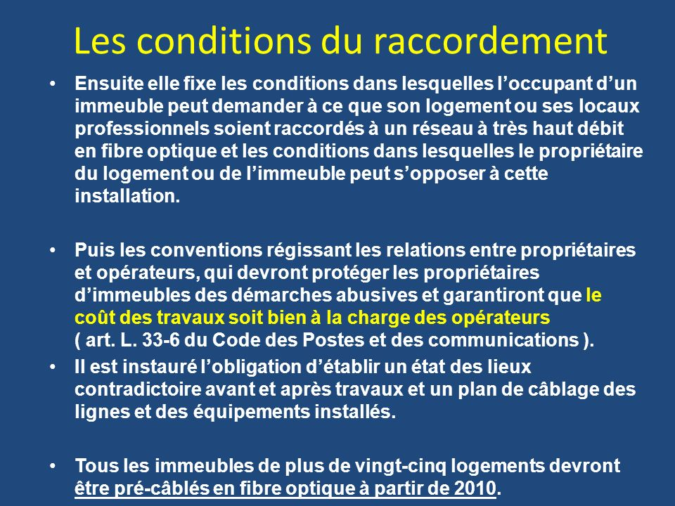 Les conditions du raccordement