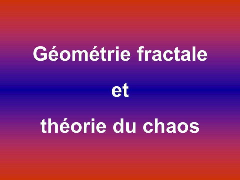 Géométrie fractale et théorie du chaos