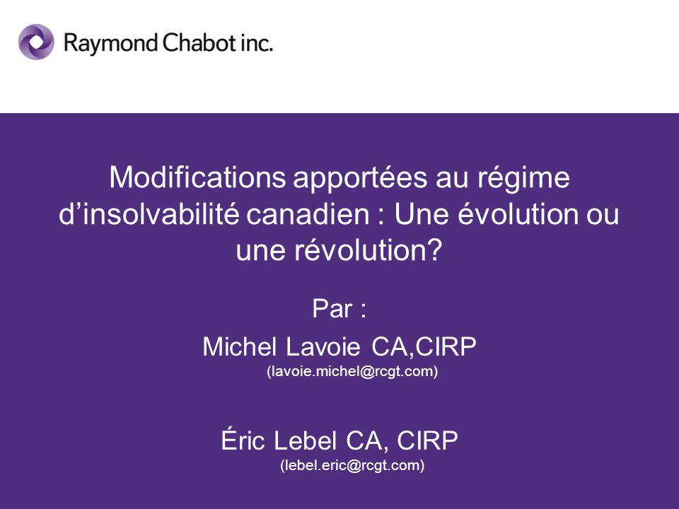Modifications apportées au régime d'insolvabilité canadien : Une évolution ou une révolution
