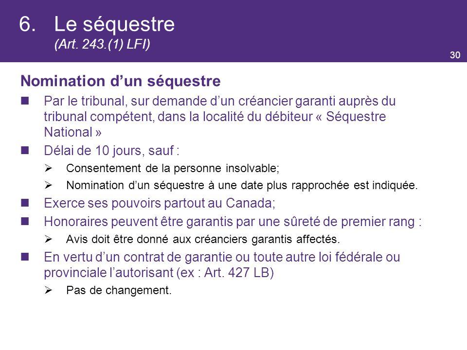 6. Le séquestre (Art. 243.(1) LFI)