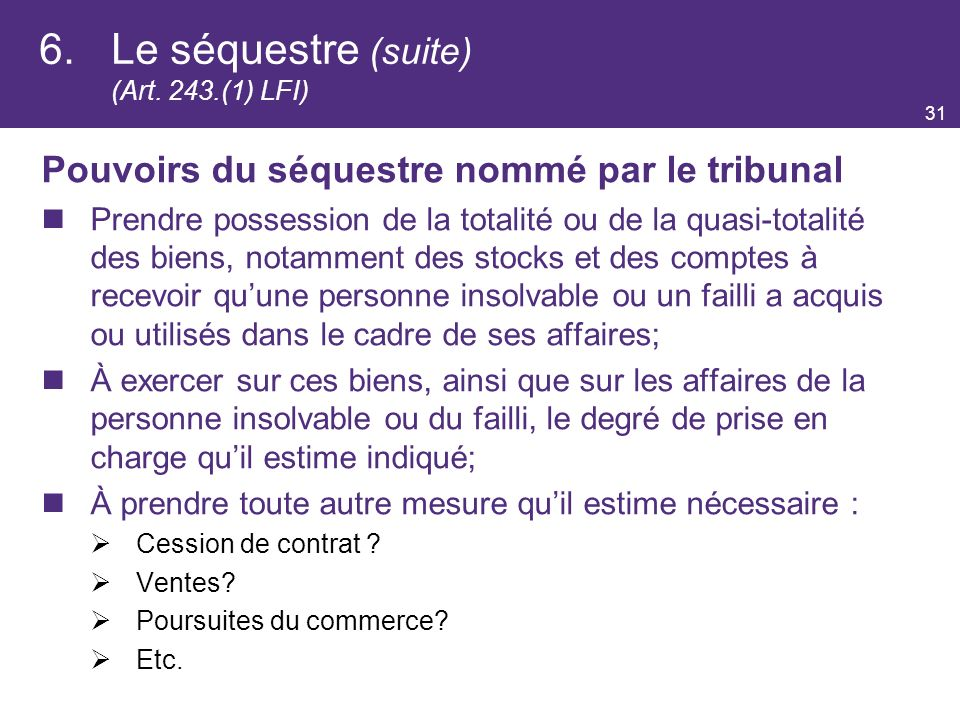 6. Le séquestre (suite) (Art. 243.(1) LFI)
