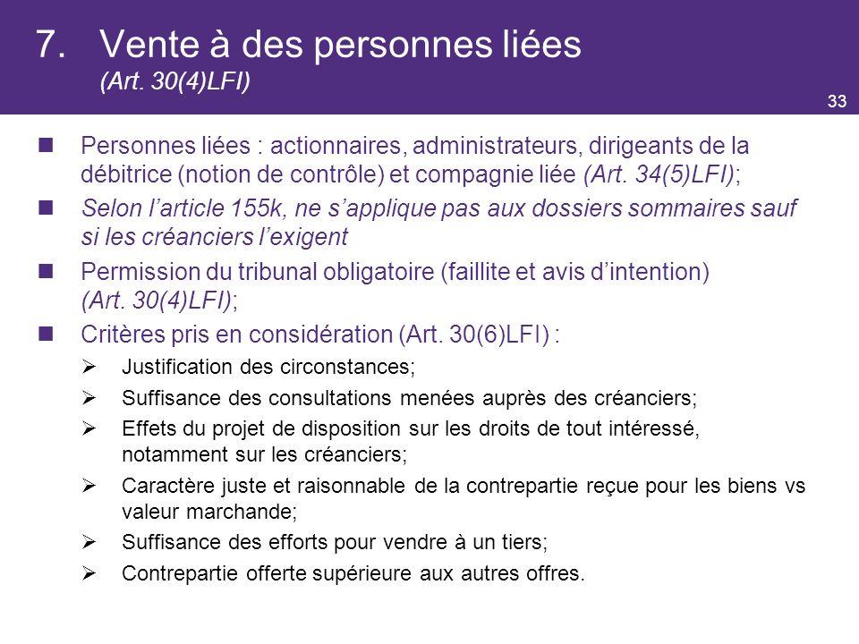 7. Vente à des personnes liées (Art. 30(4)LFI)