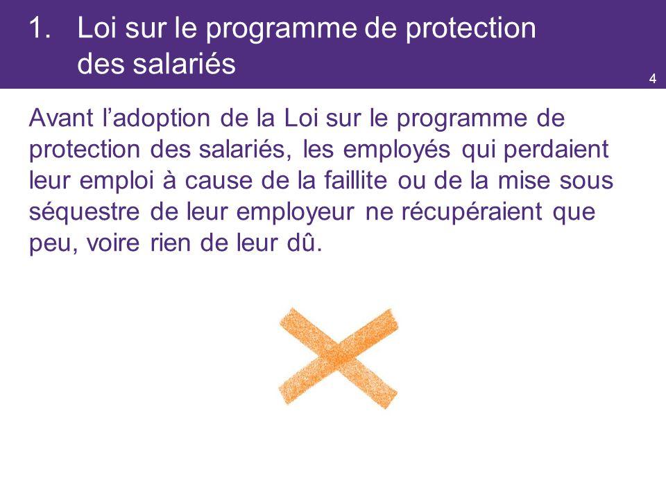 1. Loi sur le programme de protection des salariés