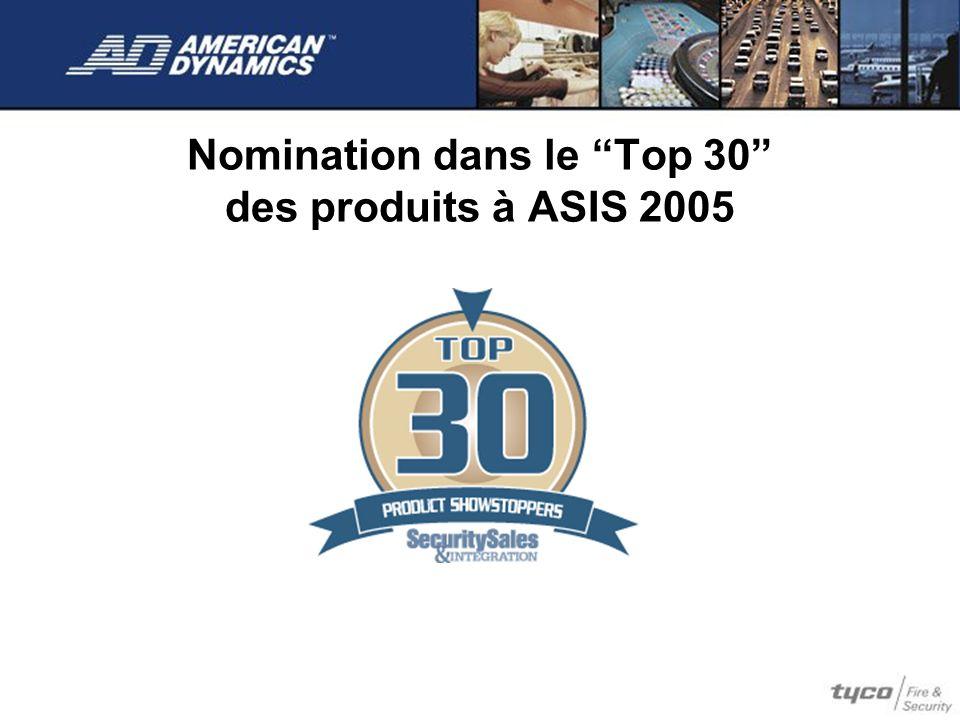 Nomination dans le Top 30 des produits à ASIS 2005