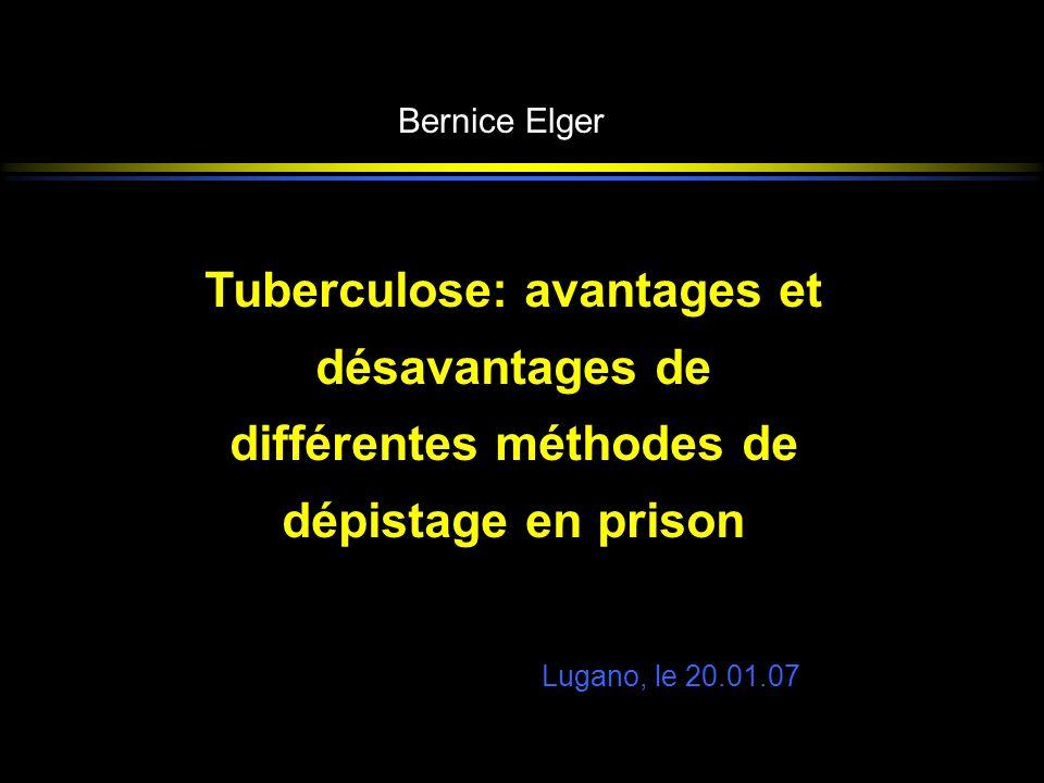 Tuberculose: avantages et désavantages de