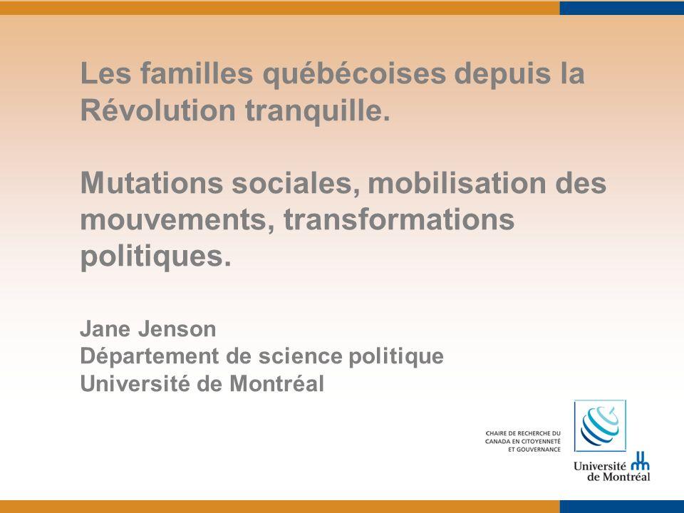 Les familles québécoises depuis la Révolution tranquille