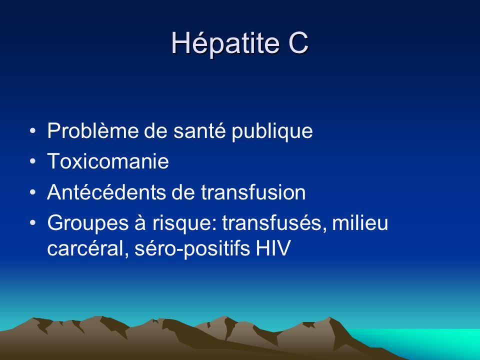 Hépatite C Problème de santé publique Toxicomanie