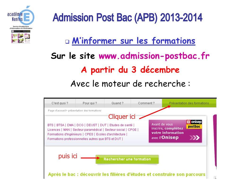 M'informer sur les formations Sur le site www.admission-postbac.fr