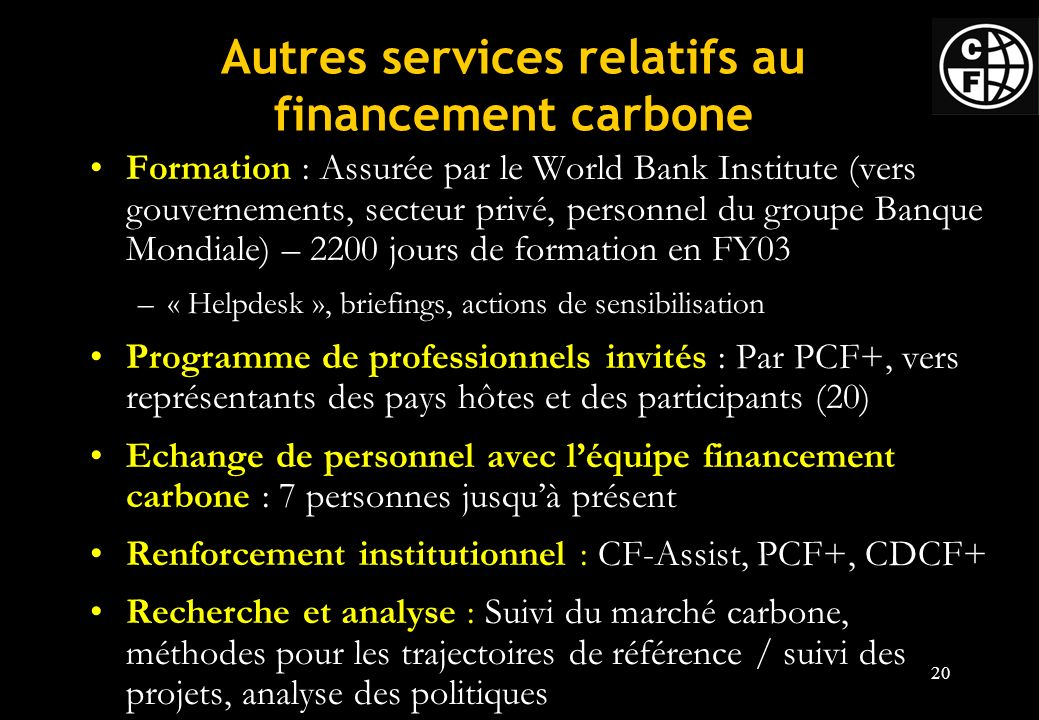 Autres services relatifs au financement carbone