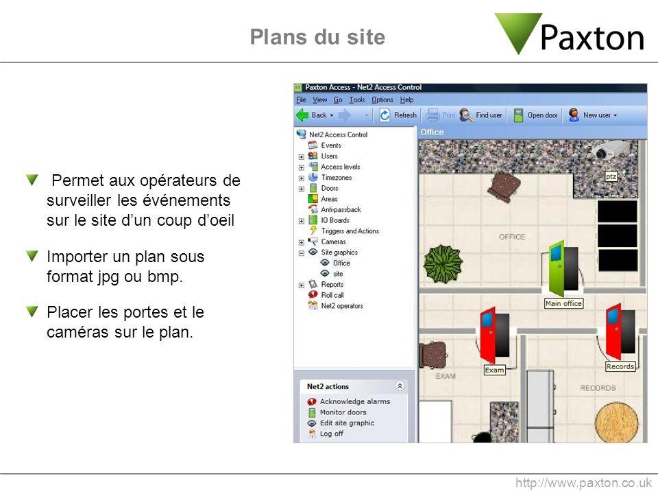 Plans du site Permet aux opérateurs de surveiller les événements sur le site d'un coup d'oeil. Importer un plan sous format jpg ou bmp.