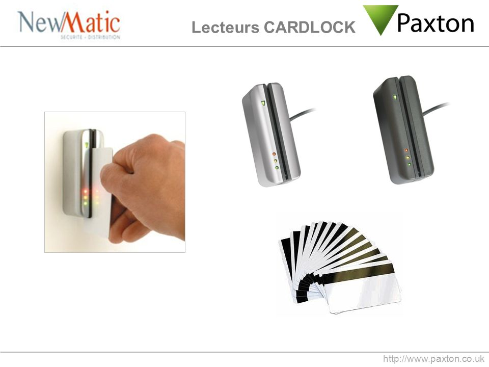 Lecteurs CARDLOCK http://www.paxton.co.uk 1 min 0:47