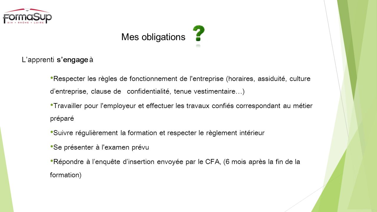 Mes obligations L'apprenti s'engage à