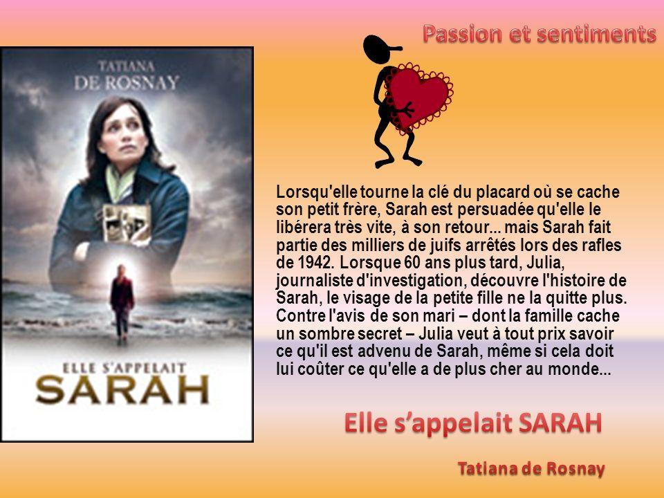 Elle s'appelait SARAH Passion et sentiments