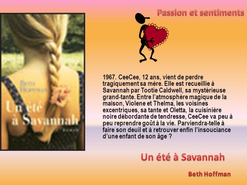 Un été à Savannah Passion et sentiments