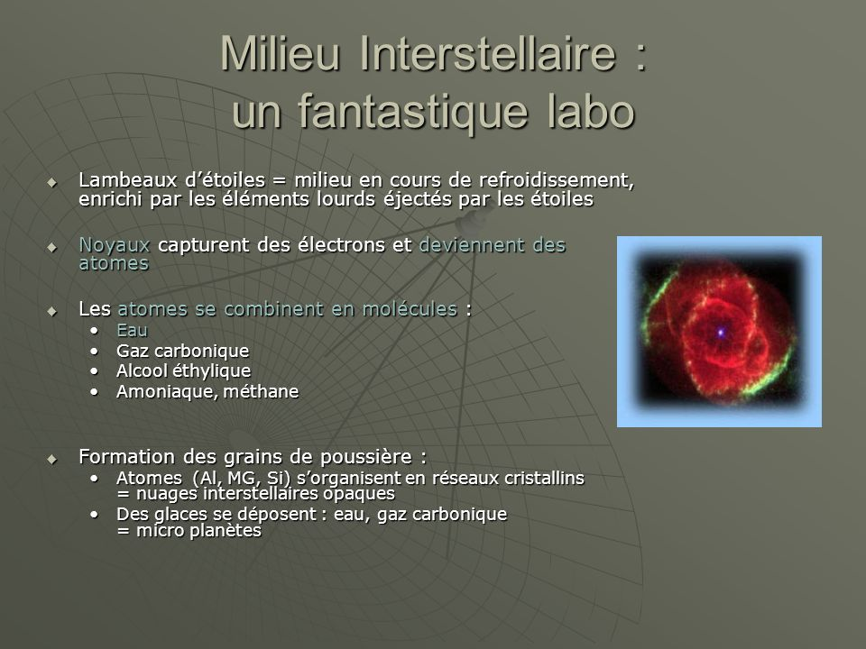 Milieu Interstellaire : un fantastique labo