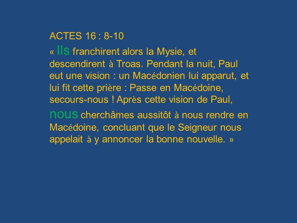 ACTES 16 : 8-10