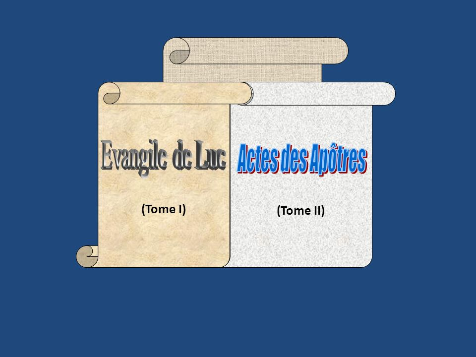 (Tome I) Evangile de Luc (Tome II) Actes des Apôtres