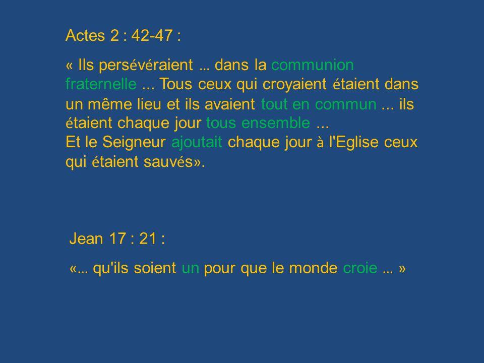 Actes 2 : 42-47 :