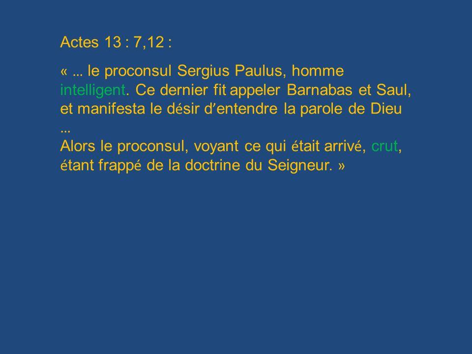 Actes 13 : 7,12 :