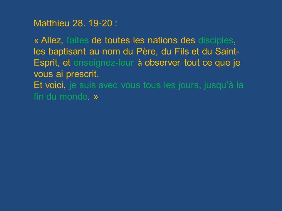 Matthieu 28. 19-20 :