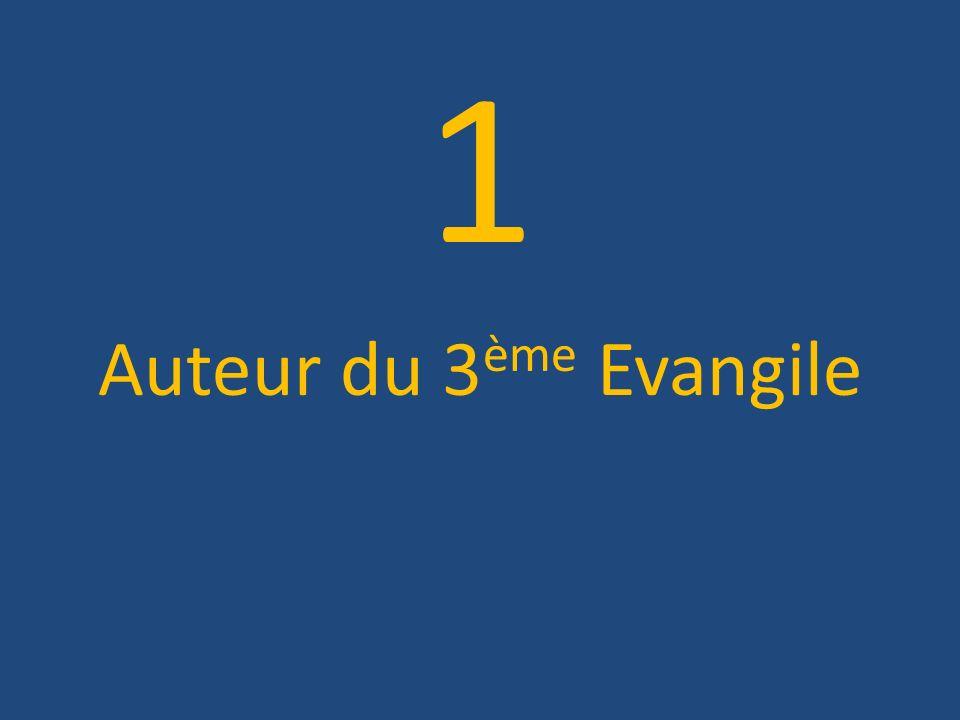 1 Auteur du 3ème Evangile