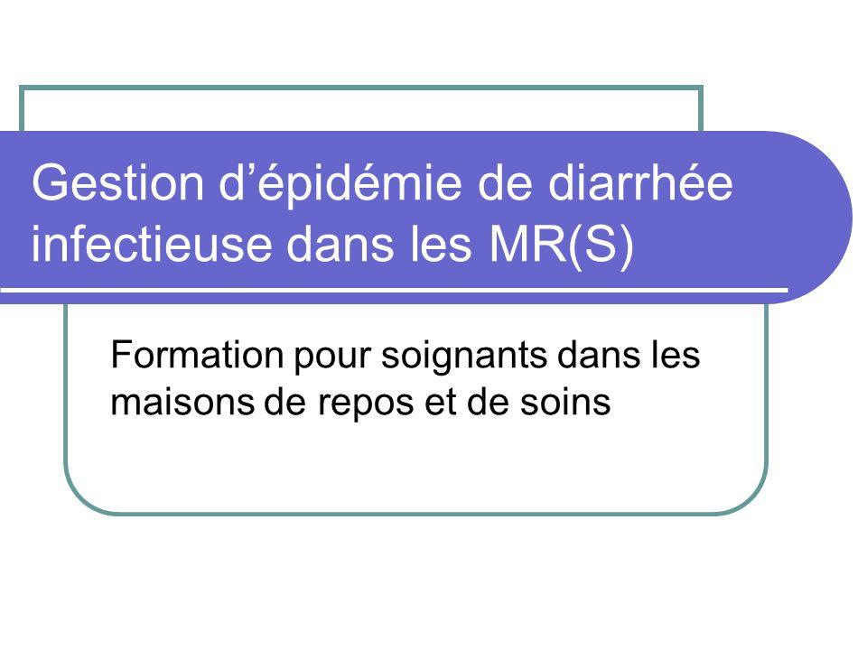 Gestion d'épidémie de diarrhée infectieuse dans les MR(S)