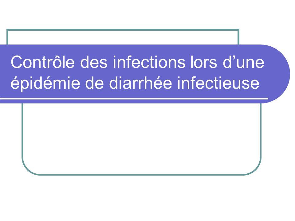 Contrôle des infections lors d'une épidémie de diarrhée infectieuse