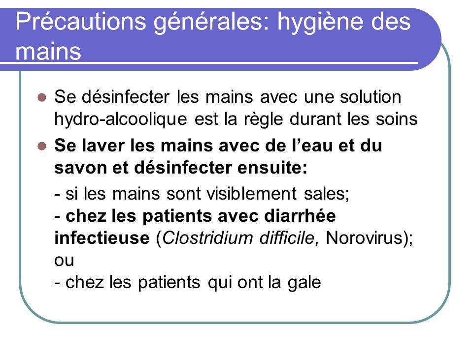 Précautions générales: hygiène des mains