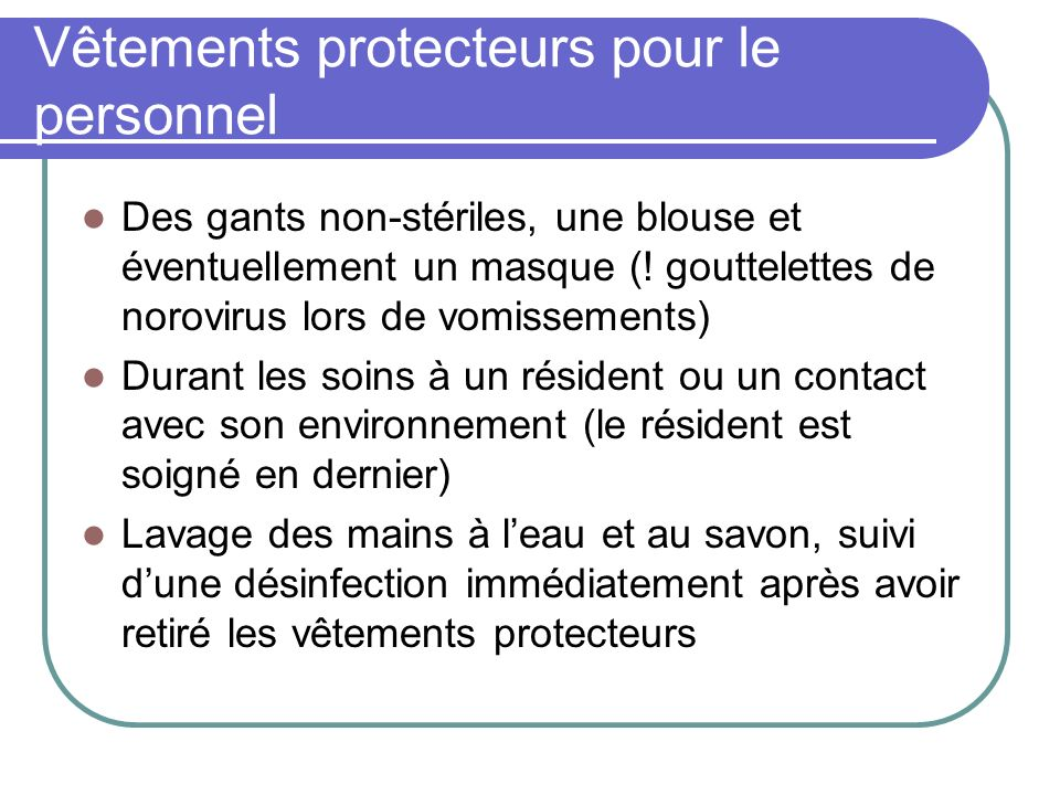 Vêtements protecteurs pour le personnel