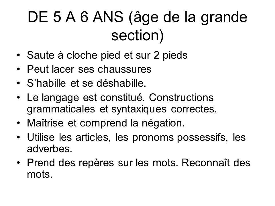 DE 5 A 6 ANS (âge de la grande section)