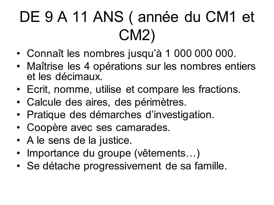 DE 9 A 11 ANS ( année du CM1 et CM2)