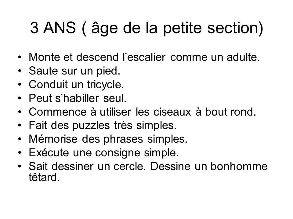 3 ANS ( âge de la petite section)