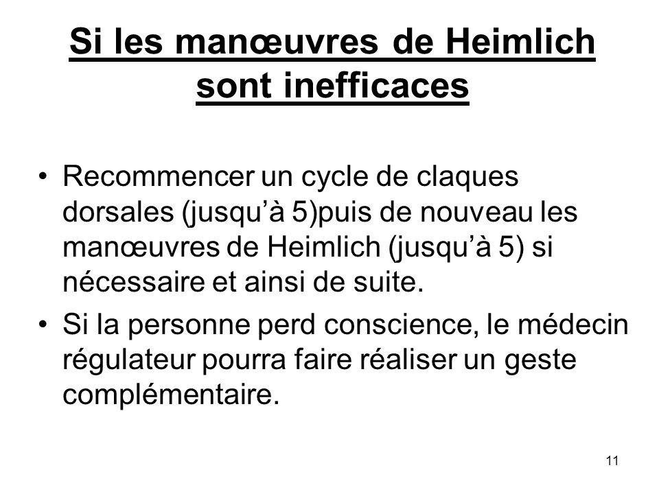 Si les manœuvres de Heimlich sont inefficaces