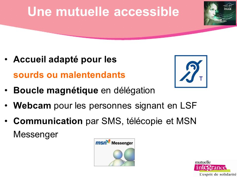 Une mutuelle accessible